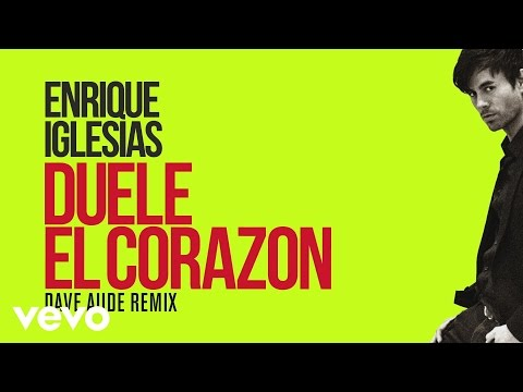 Duele El Corazon Dave Aude Club Mix [Lyric Video]