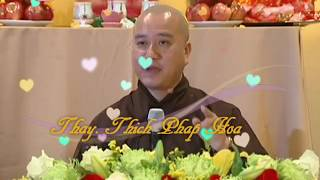 Build and Protect Your Happiness - Thay. Thich Phap Hoa (Dec.10, 2017)