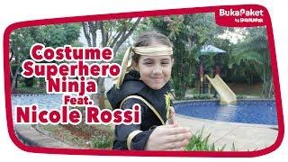 Video Aksi Nicole Rossi Jadi Ninja, Jagoan yang Siap Bantu Siapa Saja! | BukaPaket for Kids MP3, 3GP, MP4, WEBM, AVI, FLV Desember 2018