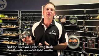 Reels Fin Nor Biscayne Lever Drag Reels [VIDEO]