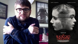Nonton The Blackcoat's Daughter (February) Movie Review Film Subtitle Indonesia Streaming Movie Download