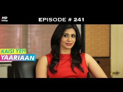 Kaisi Yeh Yaariaan Season 1 - Episode 241 - Truth Behind Soha's Death Revealed!