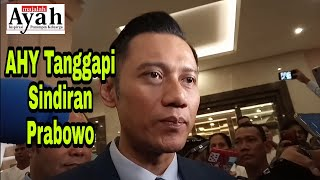 Video AHY Tanggapi Sindiran Prabowo Soal Presiden Sebelumnya MP3, 3GP, MP4, WEBM, AVI, FLV April 2019
