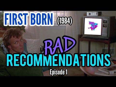 First Born ( 1984 ) RAD RECOMMENDATIONS Episode 1 (feat Phil @slasherdisc)