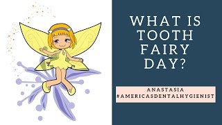 What Is Tooth Fairy Day?