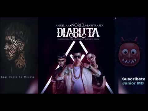 Diablita_Noriel ft. Anuel AA, Baby Rasta