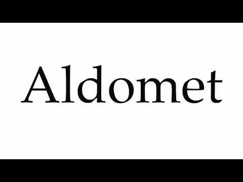 How to Pronounce Aldomet