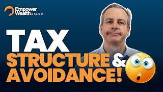 Tax Structures and Tax Avoidance | What you should know?