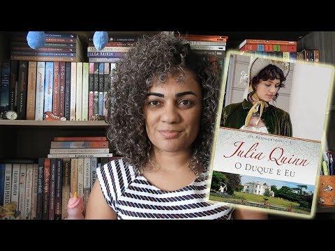 O Duque e eu - Julia Quinn da serie Os Bridgertons