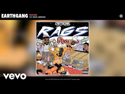 EARTHGANG - House (Audio) ft. Mick Jenkins