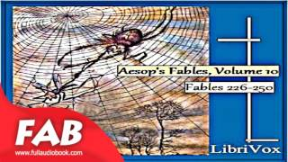 Aesop's Fables, Volume 10 Fables 226 250 Full Audiobook by V. S. Vernon JONES by Satire