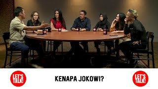Video Kok Pada Pilih Jokowi? - Let's Talk Eps.4 (Part 1/3) MP3, 3GP, MP4, WEBM, AVI, FLV April 2019