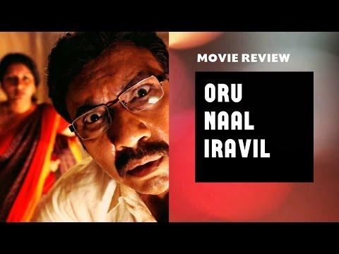 Oru Naal Iravil Movie Review