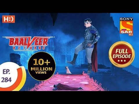 Baalveer Returns - Ep 284 - Full Episode - 22nd January, 2021