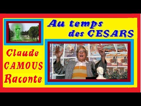 Au temps des CESARS « Claude Camous Raconte » Massalia contre Rome.