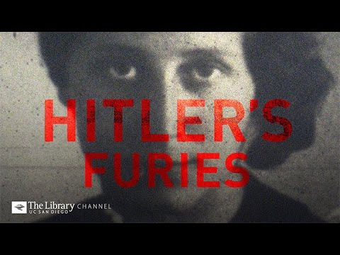 Hitler's Furies: Women of the Third Reich,  Holocaust Living History  -- The Library Channel