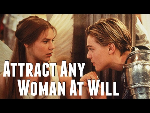 How To Attract A Woman - Romeo's Secret Trick He Used On Juliet