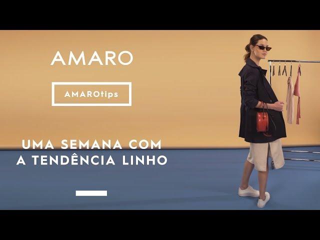 UMA SEMANA COM A TENDÊNCIA DA PRIMAVERA: O LINHO | #AMAROtips - Amaro