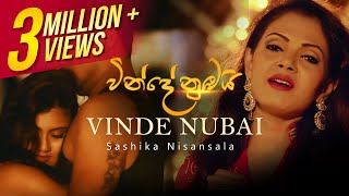 Vinde Nubai | Shashika Nisansala | Official Music Video | Sinhala Music VIdeo