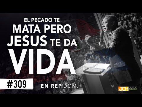 EL PECADO TE MATA PERO JESUS TE DA VIDA - Pastor Juan carlos harrigan -