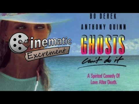 Cinematic Excrement: Episode 115 - Ghosts Can't Do It
