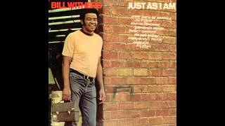 """Bill Withers - """"Moanin' and Groanin'"""""""