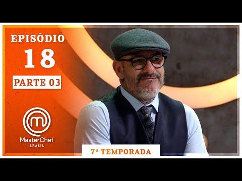 MASTERCHEF BRASIL (10/11/2020)   PARTE 3   EP 18   TEMP 07
