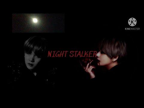 Taehyung FF|| Night Stalker Ep.1