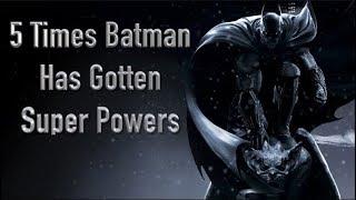 Video 5 Times Batman Has Gotten Super Powers MP3, 3GP, MP4, WEBM, AVI, FLV Juni 2018