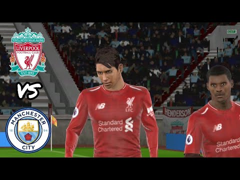 Liverpool VS Manchester City ● Dream League Soccer 2019 Gameplay #31