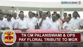 TN CM Edappadi Palanisamy and O. Panneerselvam pay floral tribute to MGR  Thanthi TV Thanthi TV is a News Channel in ...