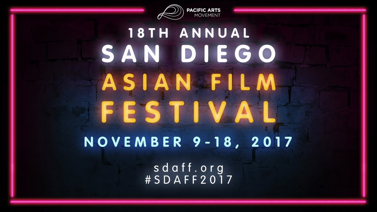 2017 San Diego Asian Film Festival Trailer