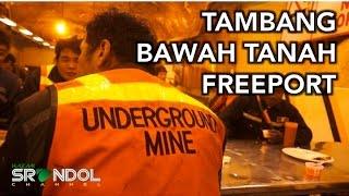 Video TAMBANG BAWAH TANAH PT FREEPORT (Grasberg's Underground Mine DOZ) MP3, 3GP, MP4, WEBM, AVI, FLV Juli 2019