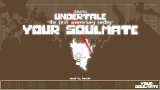 Video Your Soulmate -Undertale first anniversary medley- MP3, 3GP, MP4, WEBM, AVI, FLV November 2018