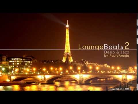 lounge - Deep House & Jazz House Collection by DJ Paulo Arruda.  Download: http://www.pauloarruda.com/pod_loungebeats.html  Become a fan on Facebook: http://faceboo...