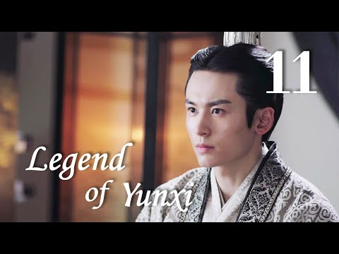 Legend Of Yun Xi 11(ju Jingyi,zhang Zhehan,mi Re)