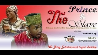 The Prince and the Slave Nigerian Movie [Part 1]
