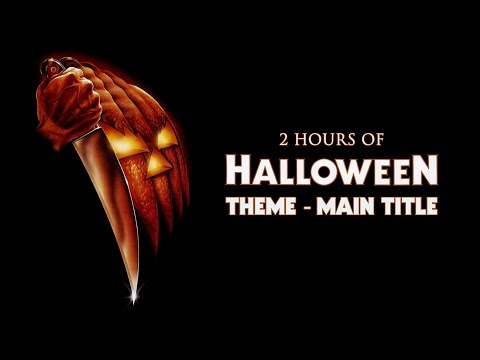 2 Hours Of Halloween Theme Main Title (cover Of 1978 John Carpenter) Continuous. (hd-hq)