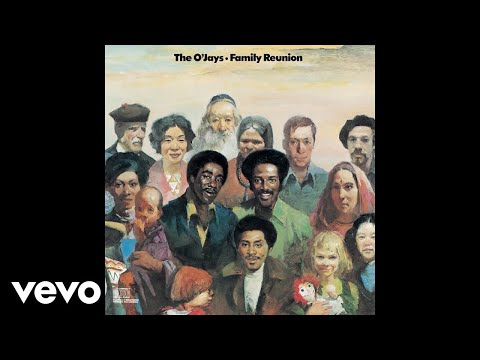 The O'Jays - Family Reunion (Official Audio)