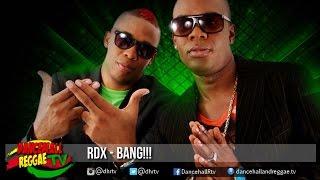 RDX - Bang!!! ▶Car Crash Riddim ▶True Blue Rec ▶Dancehall 2016 Subscribe & follow us for your music updates! Facebook: http://djkaas.com/fb Twitter: http://t...