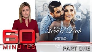 Video A love story so powerful it might save your life - Part one | 60 Minutes Australia MP3, 3GP, MP4, WEBM, AVI, FLV Oktober 2018