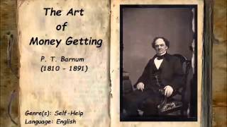 The Art of Money Getting (FULL Audiobook)