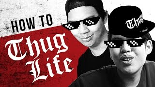 Video HOW TO: THUG LIFE MP3, 3GP, MP4, WEBM, AVI, FLV Januari 2019