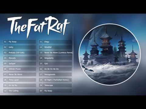 Top 20 songs of TheFatRat 2017 - TheFatRat Mega Mix - Thời lượng: 1:14:54.