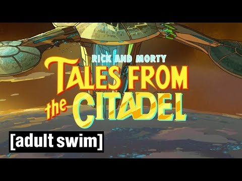 Tales from the Citadel | Rick and Morty | Season 3 | Adult Swim