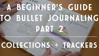 Video A Beginner's Guide to Bullet Journaling | All About Collections and Trackers MP3, 3GP, MP4, WEBM, AVI, FLV Juli 2018