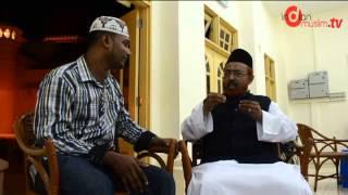 Special Interview With Afzalul Ulama Maulana Hazrat Sheikh Abdullah Jamali Fadzil