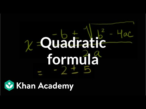 The Quadratic Formula Algebra Video Khan Academy
