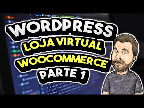 Como Ganhar Dinheiro na Internet – Loja Virtual WooCommerce – Parte #1