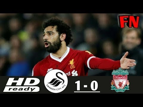 Swansea Vs Liverpool 1 0   All Goals & Extended Highlights   EPL 22012018 HD